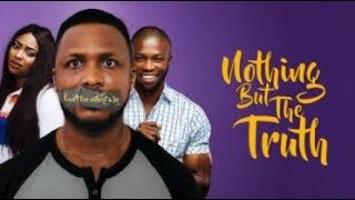 Video NOTHING BUT THE TRUTH - Latest 2017 Nigerian Nollywood Drama Movie (20 min preview) download MP3, 3GP, MP4, WEBM, AVI, FLV November 2017