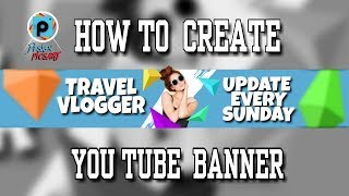 How to Create Clean &  Youtube Banner - #Picsart Tutorials