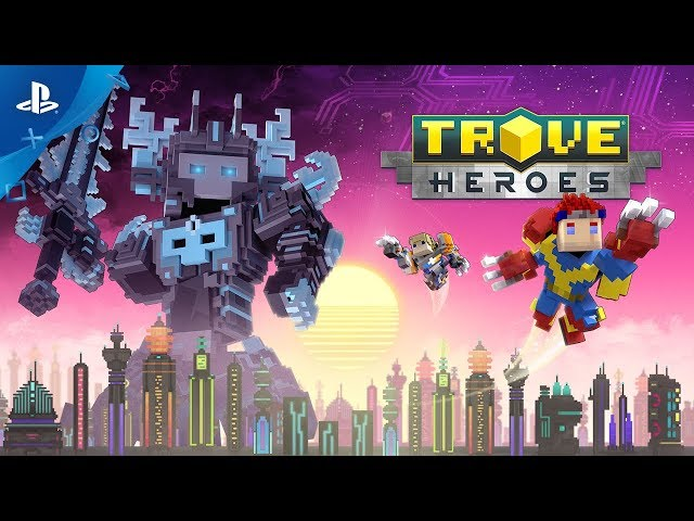 Trove - Heroes Launch Trailer | PS4