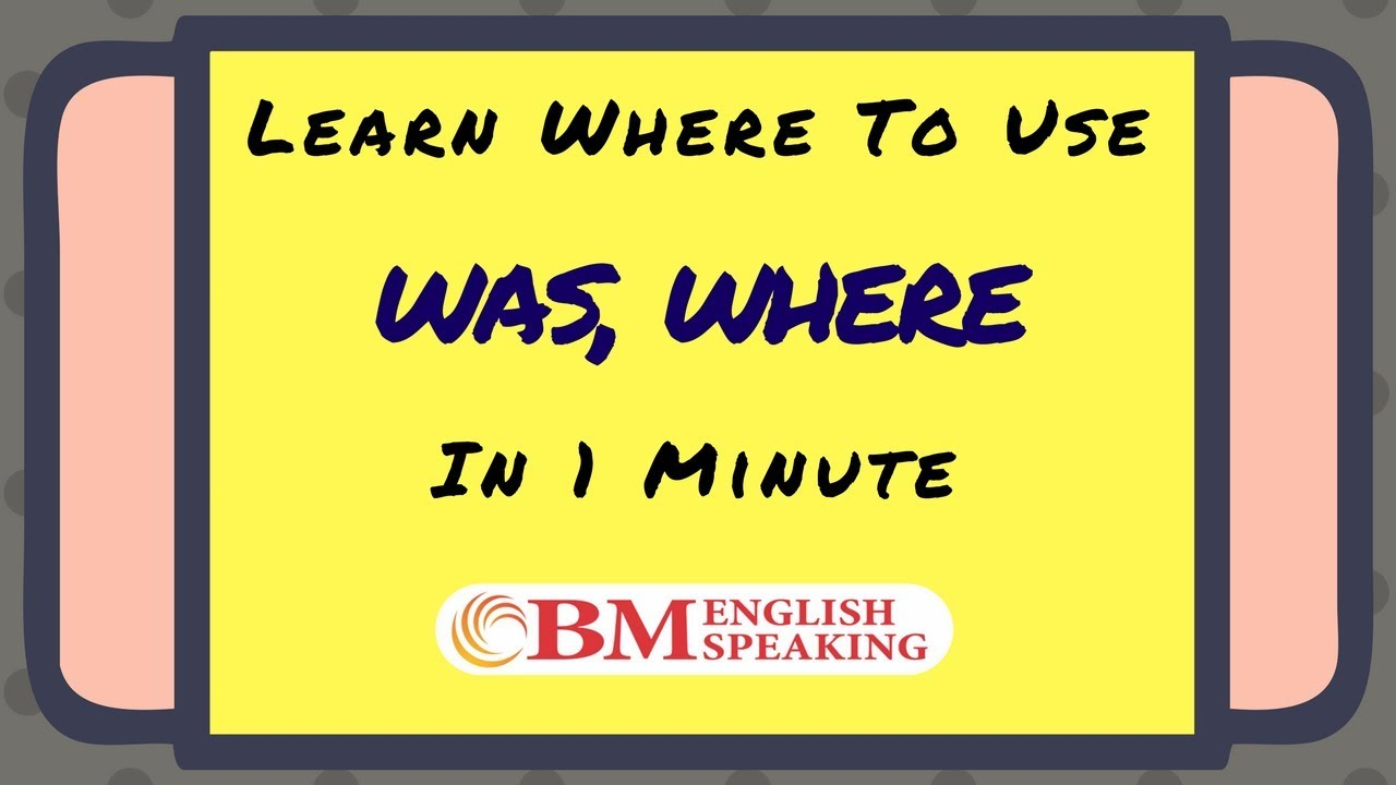 Where to Use was / were | Online English Grammar Lessons | Learn ...
