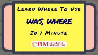 Where to Use was / were | Online English Grammar Lessons | Learn Basics of Grammar in 1 Minute