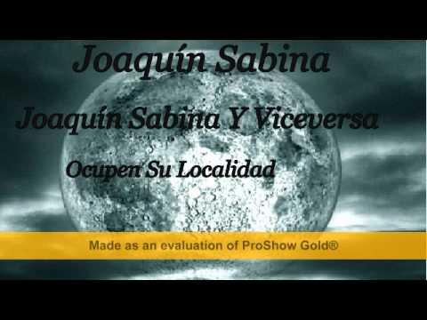 Joaquín Sabina   Joaquín Sabina Y Viceversa   Ocupen Su Localidad