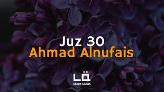 Download Lagu Juz 30 (Juz 'Amma) - Ahmad Alnufais | Audio Visualization | Listen Quran mp3