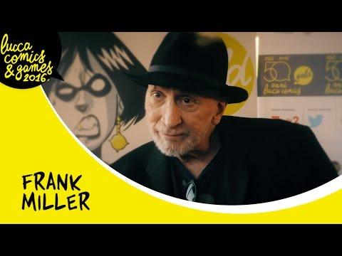 [Lucca Comics & Games Shortlights] Frank Miller