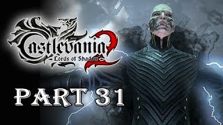 Castlevania Lords of Shadow 2 Gameplay Walkthrough Part 31 - Boss Second Acolyte Nergal Meslamstea