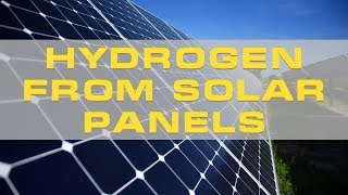 New Solar Panel Invention directly creates Hydrogen