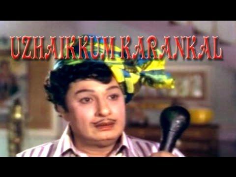 UZHAIKKUM KARANGAL   M.G.R, Latha   Tamil Full Movie