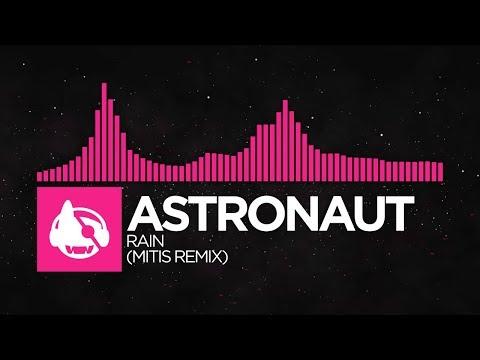 [Drumstep] - Astronaut - Rain (MiTiS Remix) [Quantum EP]