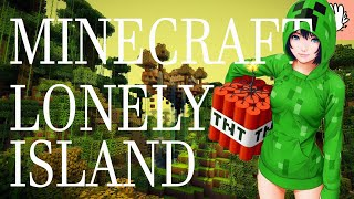I CANT HANDLE THE HEAT | MINECRAFT | LONELY MY ISLAND | EP 4