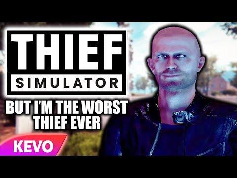 Thief Simulator but I'm the worst thief ever