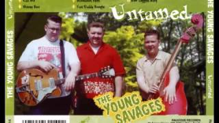 The Young Savages - Fast daddy Boogie (RAUCOUS RECORDS) thumbnail
