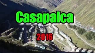 Casapalca 2016 (Chicla - Huarochiri - Lima - Perú) imágenes para loa que están lejos.