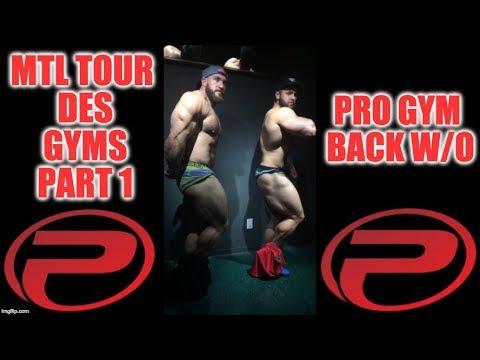 MONTREAL TOUR DES GYMS PART I : PRO GYM