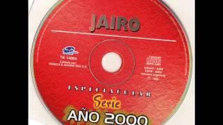 Jairo 2000- Grandes éxitos