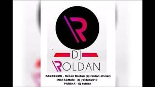 Dj Roldan - Colombianos 2018