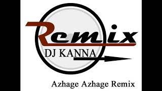 Azhage Azhage remix