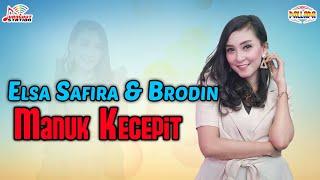 Elsa Safira & Brodin - Manuk Kecepit (Official Music Video)