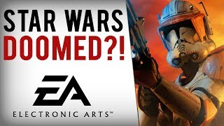 EA's Upcoming Star Wars Games DOOMED?!