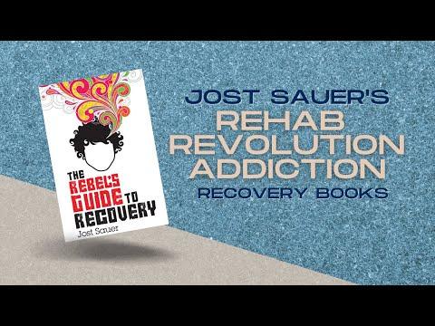 Jost Sauer's Rehab Revolution Addiction Recovery Books