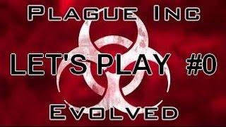 PLAGUE INC EVOLVED - LET'S PLAY #0 [FR]