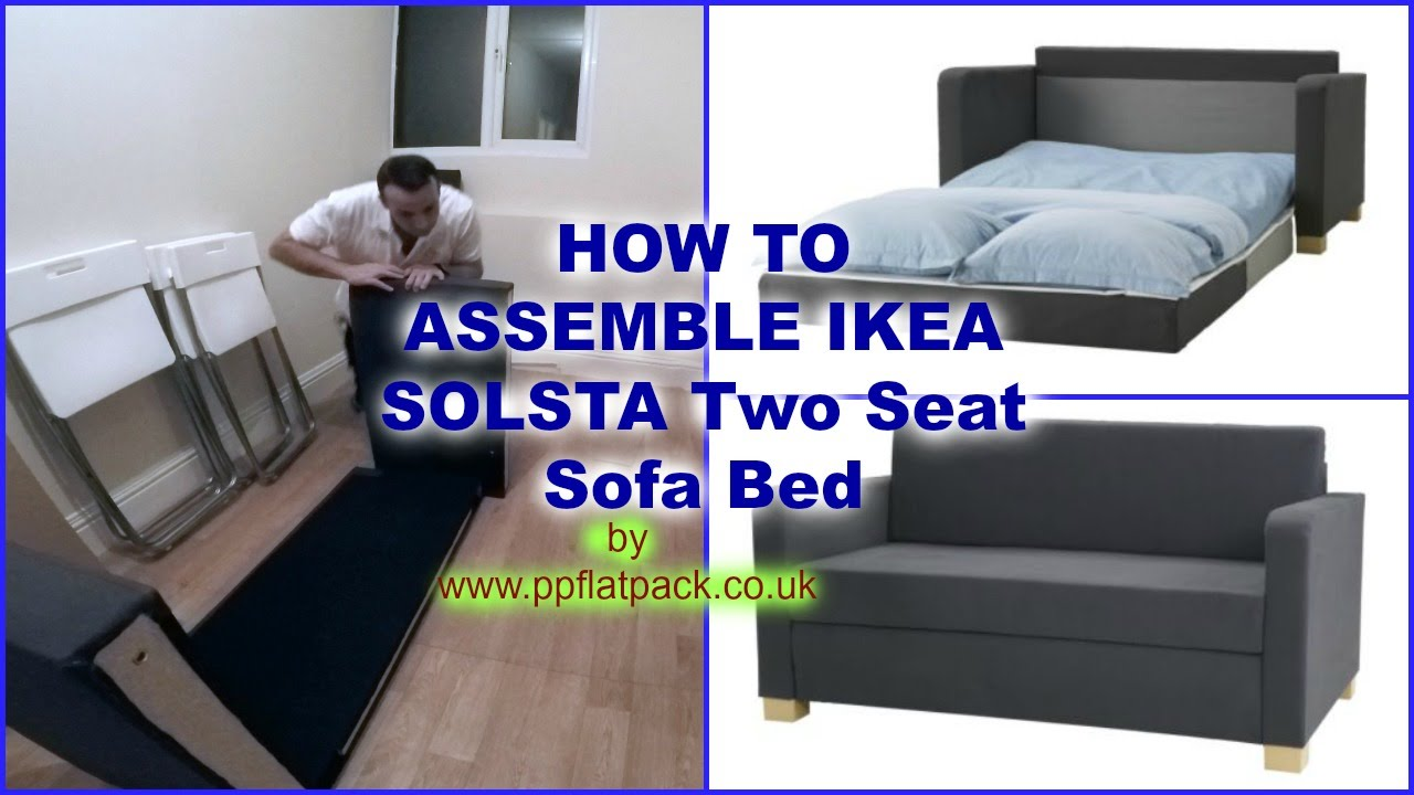 - IKEA SOLSTA, ULLVI Two Seat Sofa Bed Assembly - YouTube