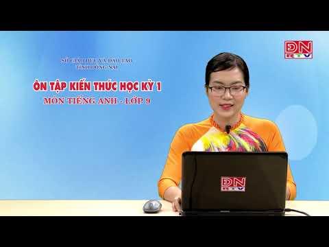 Ôn tập kiến thức HK1- Môn Tiếng anh - lớp 9 (07-03-2020)