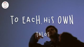 Download To Each His Own - Talos (Lyric Video)