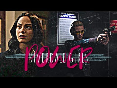 "riverdale multifemale ✗ ""i got the power"" (S3)"