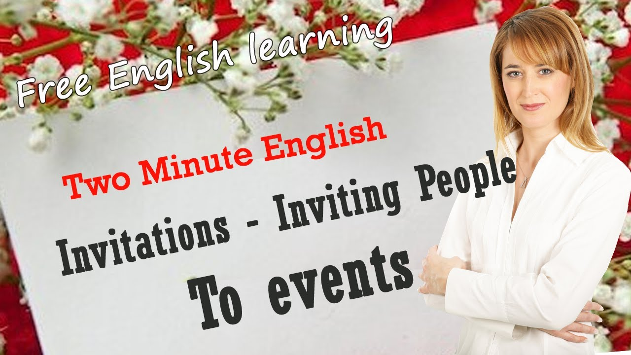 Invitations inviting people to events free english learning invitations inviting people to events free english learning youtube stopboris Choice Image