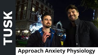 The Physiology Of Approach Anxiety Feat. Inner Change Dating