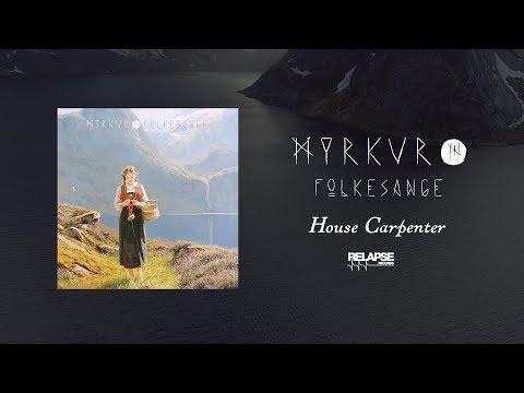 MYRKUR - House Carpenter (Official Audio)
