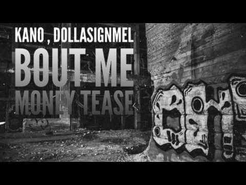 Kano, DollaSignmel - Bout Me