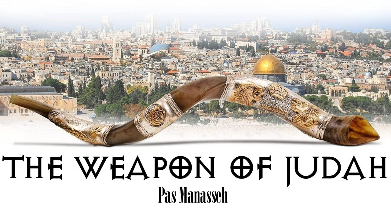 TPM | Message | The Weapon of Judah | Pas Manasseh
