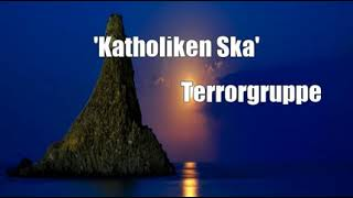 Watch Terrorgruppe Katholiken Ska video
