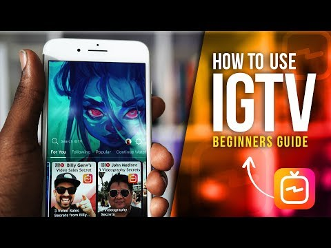 HOW TO USE IGTV: STEP BY STEP TUTORIAL!