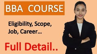 Bba course detail, Eligibility, career and scope in Bba