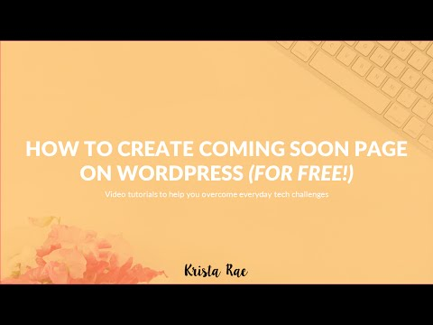 How To Create A Coming Soon Page On WordPress