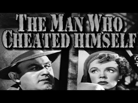 The Man Who Cheated Himself (1950) [Film Noir] [Thriller]