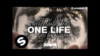 Sunnery James & Ryan Marciano - One Life ft. Miri Ben-Ari (Available April 21)