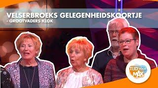 Velserbroeks Gelegenheidskoortje zingt hun lied Grootvaders Klok
