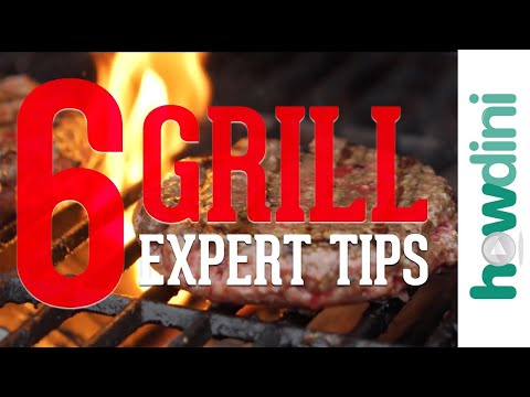 6 Grill Expert Tips | Howdini Hacks