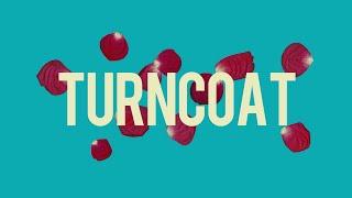 "TURNCOAT - ""DEEP BLUE""MV"