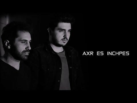 Karen Aslanyan & Sas Shakhparyan - AXR ES INCHPES (2019)