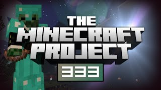 The Creation Begins! - The Minecraft Project Episode #333