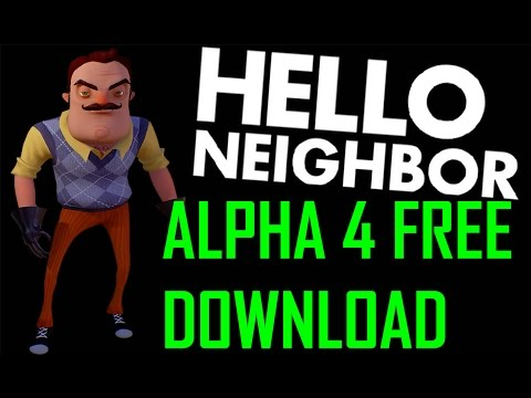 HOW TO DOWNLOAD HELLO NEIGHBOR ALPHA 4 DOSE NOT WORK ANYMORE