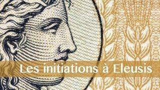 Rituels d'initiation à Eleusis : visions et chants