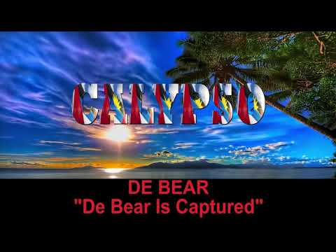 De Bear - De Bear Is Captured (Antigua 2019 Calypso)