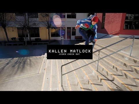 Video Check Out: Kallen Matlock
