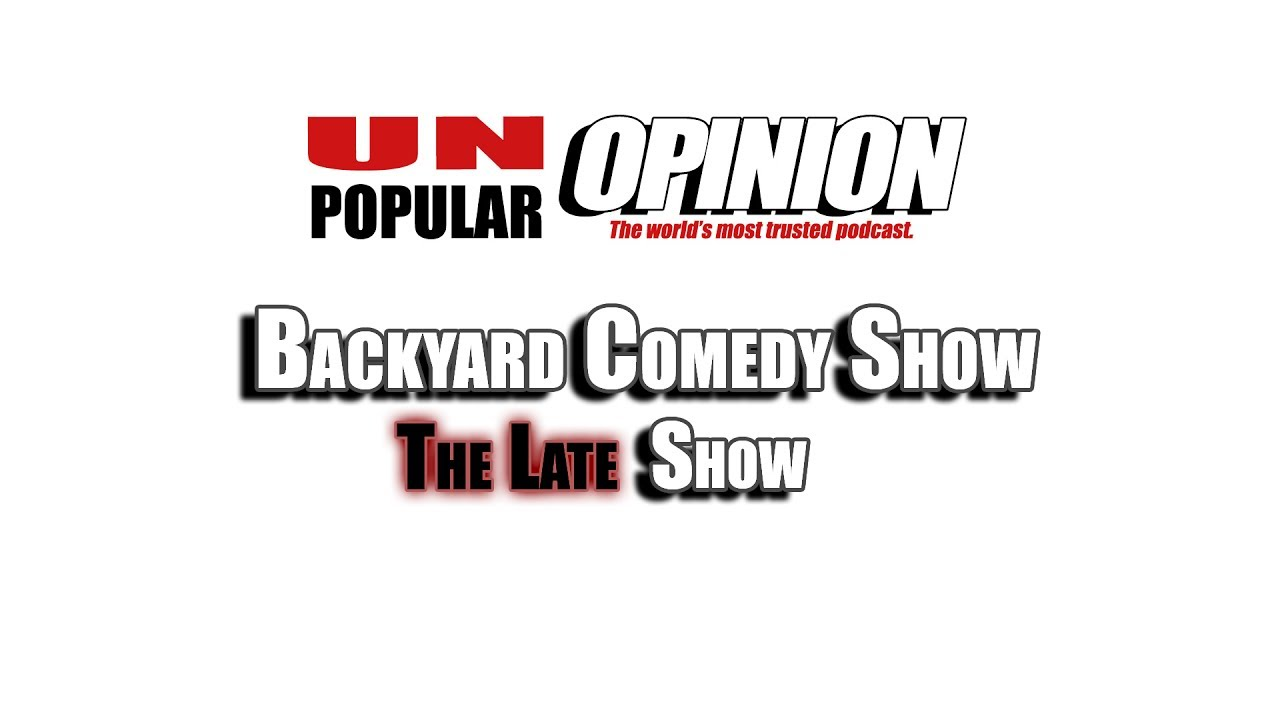 backyard comedy show the late show youtube