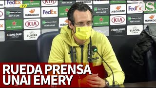 QARABAR 1- VILLARREAL 3 | Rueda de prensa de Emery | Diario AS